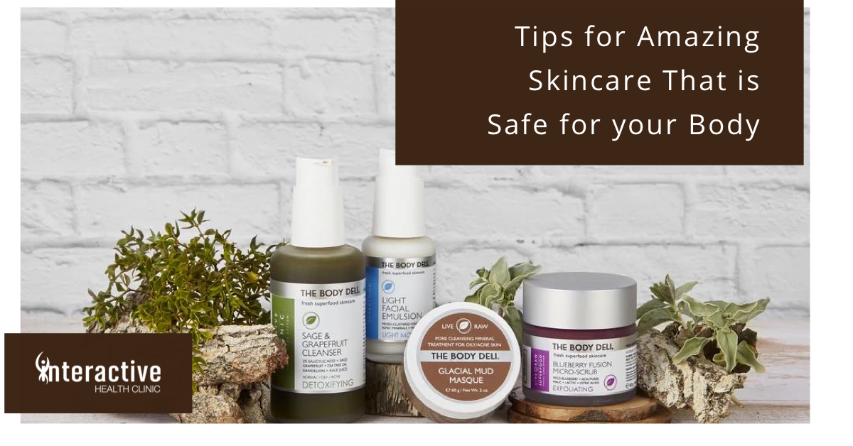 Skin Care That is Safe For Your Body