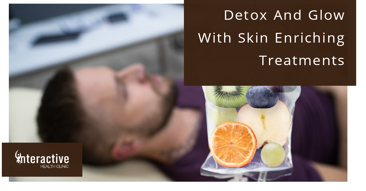 detox and glow with skin enriching treatments